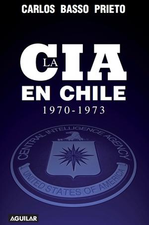 Portada La CIA en Chile