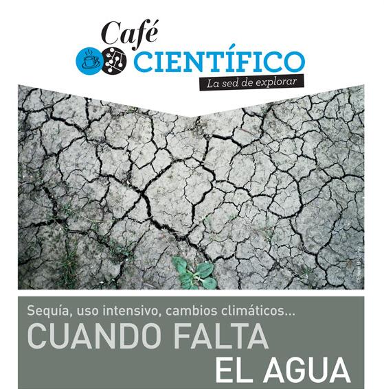 """Café Científico: """"Cuando falta el agua…"""", 28 de mayo, Instituto Francés de Chile"""
