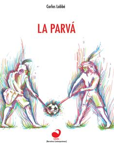 En tiempos de fútbol, descarga la última novela de Carlos Labbé