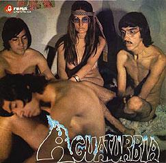 """Caratula del primer disco de Agua Turbia. Fue censurado en 1970 por los medios por su """"estilo promiscuo""""."""
