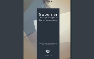 """La crisis intelectual de la derecha en sus libros VIII: Francisco Javier Urbina y Pablo Ortúzar, """"Gobernar con principios"""""""