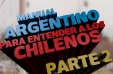 [Video] Mira la segunda parte del manual del argentino para entender a los chilenos
