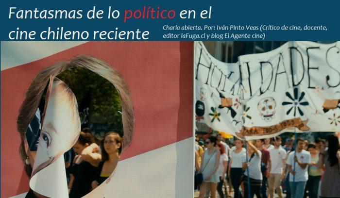 Charla Abierta: Fantasmas de lo político en el cine chileno reciente en Espacio Estravagarion de la Casa-Museo La Chascona, 24 de julio