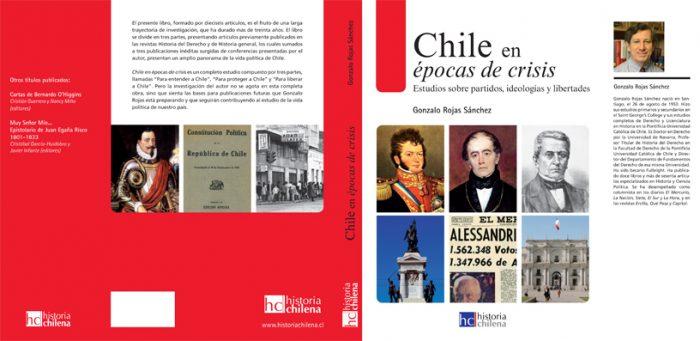"""""""Chile en época de Crisis: estudios sobre partidos, ideologías y libertades"""", de Gonzalo Rojas Sánchez"""