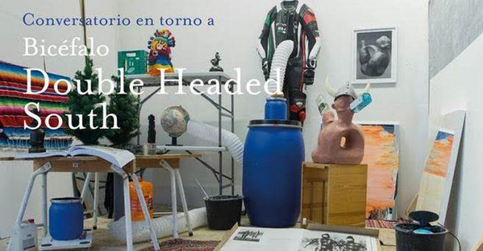 """Conversatorio en torno al proyecto """"Bicéfalo: Double Headed South» en Museo Nacional de Bellas Artes, 30 de noviembre"""