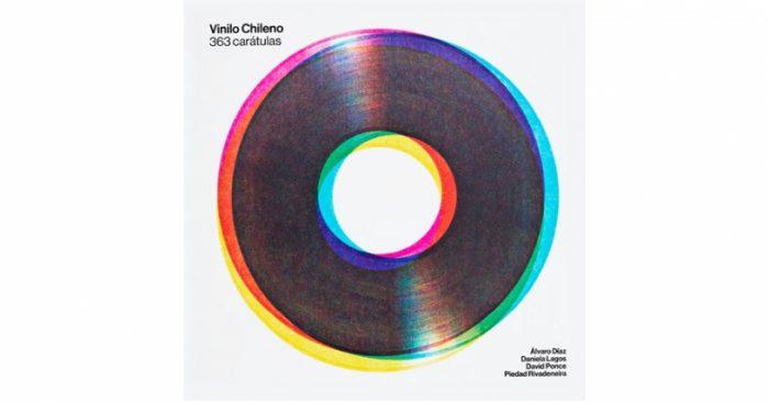 """""""Vinilo Chileno. 363 Carátulas"""", hace un recorrido gráfico a nuestra historia musical, desde el siglo pasado al presente."""