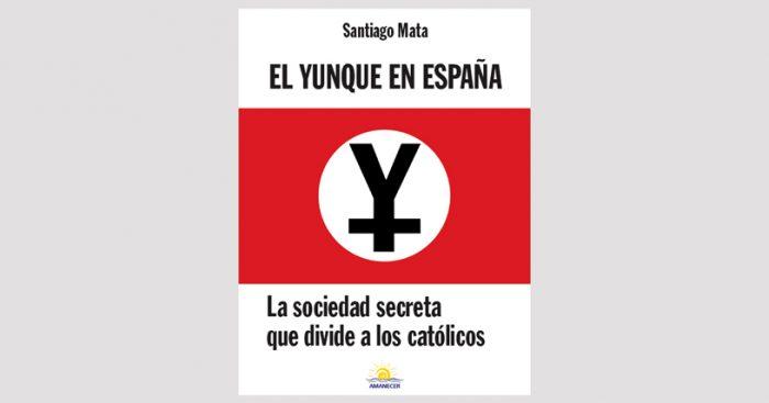 Libro devela funcionamiento de El Yunque, la sociedad secreta que divide a los católicos