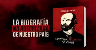 """""""Historia secreta de Chile"""", la dimensión del anecdotario"""
