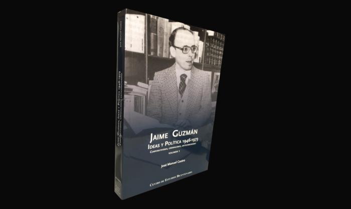 """Crítica de Gonzalo Rojas Sánchez: """"Jaime Guzmán. Ideas y Política 1946-1973"""""""