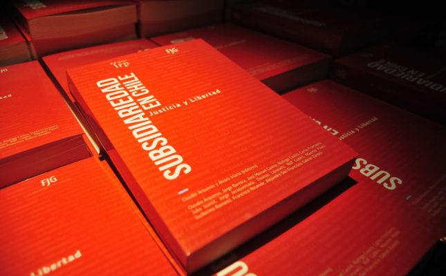 """Libro """"Subsidiariedad en Chile: justicia y libertad"""", un asunto público de categoría"""
