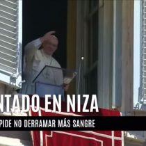 [VIDEO] Papa Francisco por atentado en Niza: