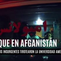 [VIDEO] El violento ataque a la Universidad Americana de Afganistán que dejó al menos un muerto y 14 heridos