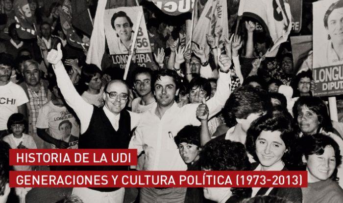"""Libro """"Historia de la UDI. Generaciones y cultura política"""": Más que la historia del partido y, a la vez, mucho menos"""