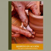 Respeto en acción. Cómo aplicar la subsidiariedad en la empresa