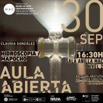 Clases abiertas y gratuitas con Claudia González artista de Hidroscopia/Mapocho en MAC, 30 de septiembre