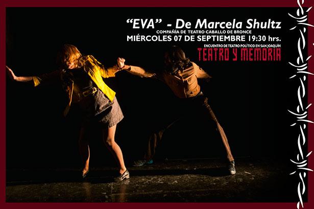"""Obra """"Eva"""" del Ciclo Teatro Político en Teatro Municipal de San Joaquín, 7 de septiembre. Entrada liberada"""