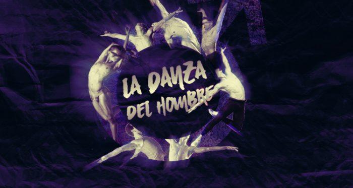 """Obra de danza """"La Danza del Hombre"""" en Teatro U. de Concepción, 27 y 28 de octubre"""