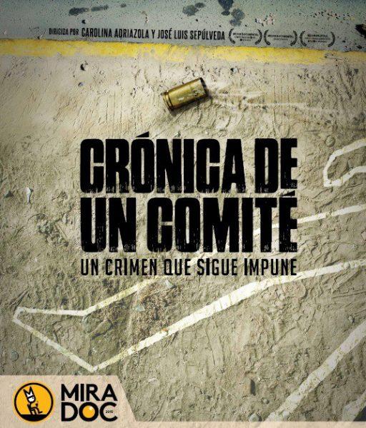 """Documental """"Crónica de un comité"""" en Fundación Cultural de Providencia, 18 de octubre. Entrada liberada"""