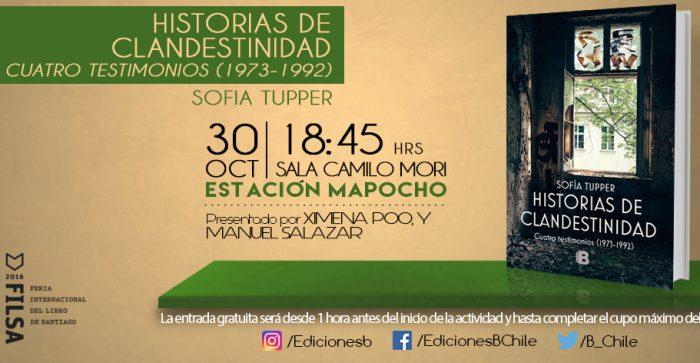 """""""Historias de Clandestinidad: Cuatro testimonios (1973-1992)"""" se presenta este domingo en FILSA 2016"""