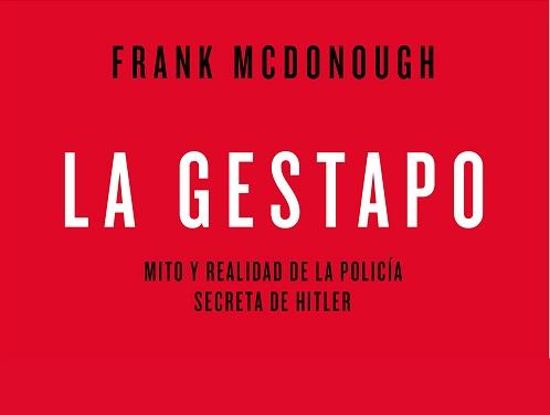 «La Gestapo», nuevo libro para desmitificar la policía secreta de Hitler