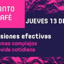 """Café del futuro """"Decisiones Efectivas: Sistemas Complejos en la Vida Cotidiana"""" en café Blue Jar, 13 de octubre"""