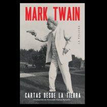 """La lucidez de Mark Twain: """"Todos los pueblos miran despectivamente a todos los otros pueblos"""""""