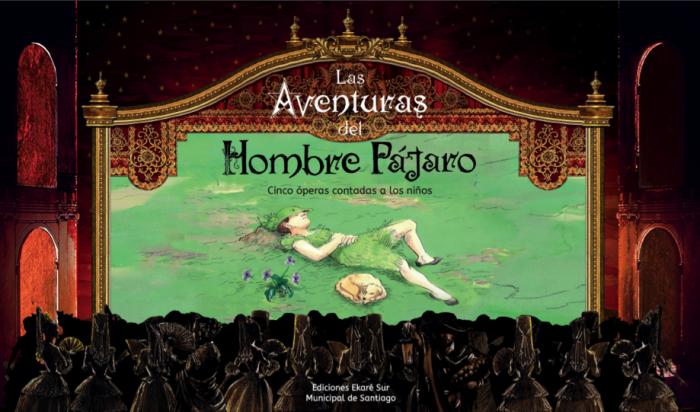 Cinco óperas contadas a los niños: «Las aventuras del Hombre Pájaro»