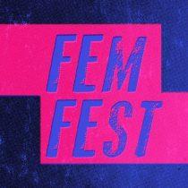 Se viene el Femfest 2017, el escaparate gratuito de la creación de las mujeres en la música y las artes