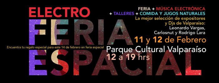 Electro Feria Espacial en Parque Cultural de Valparaíso. Entrada liberada
