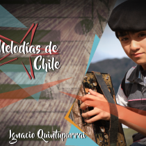 Melodías de Chile - El tata y su nieto: de la Patagonia al mundo