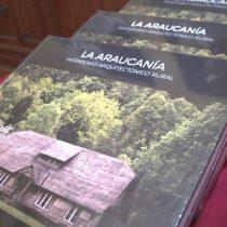 Libro de la U. Autónoma rescata el patrimonio arquitectónico rural de La Araucanía