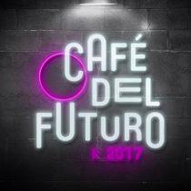 [VIDEO C+C] Café del Futuro inicia su ciclo 2017 con
