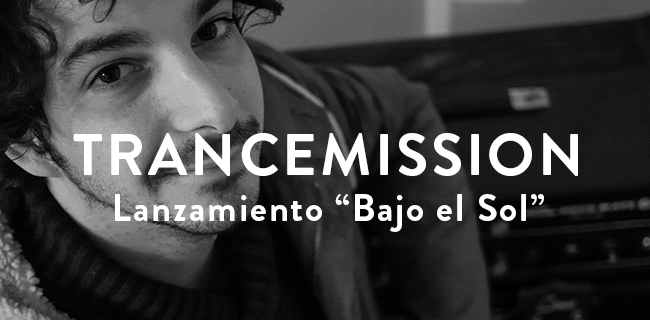 """Lanzamiento """"Bajo el Sol"""" nuevo disco de Trancemission en Matucana 100"""