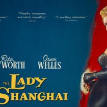 Cartelera Urbana: Ciclo de Cine Negro, curador Richard Peña presenta La dama de Shanghai de Orson Wells
