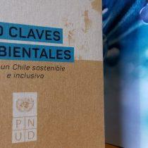 Las 10 claves ambientales que PNUD propone para un Chile sostenible e inclusivo