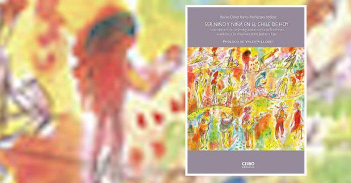 """Lanzamiento libro sobre infancia: """"Ser niño y niña en el Chile de hoy"""" en Facultad de Psicología UDP"""