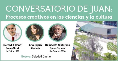 """Ana Tijoux, Humberto Maturana y Nobel de física Gerard 't Hooft en """"Conversatorio de Juan"""""""