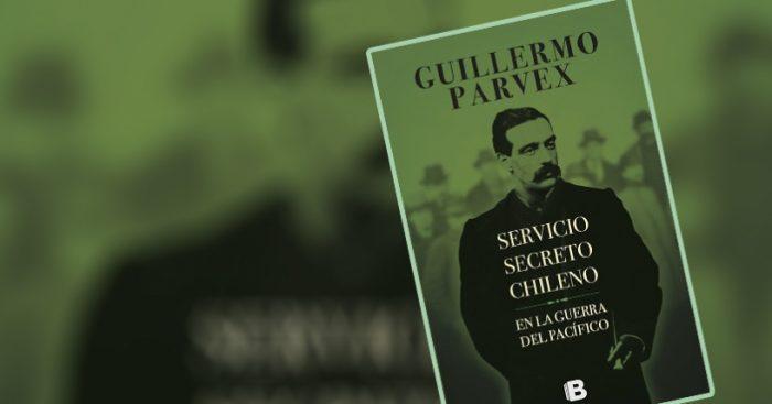 """Libro """"Servicio secreto chileno en la Guerra del Pacífico"""""""