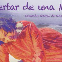 """Función gratuita """"Despertar de una mujer"""" del Gran Circo Teatro en Espacio Santa Ana"""