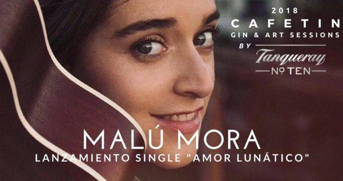 Malú Mora se presenta Amor Lunático en bar Cafetin