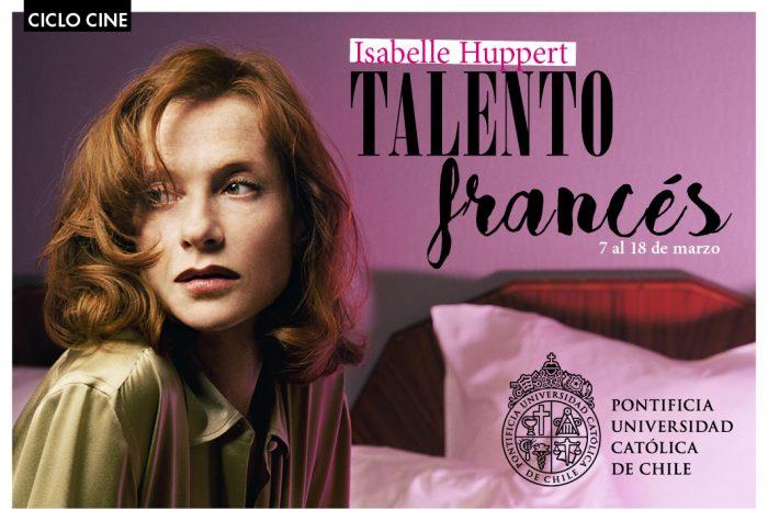 "Ciclo de cine ""Isabelle Huppert: Talento francés"" en Sala de Cine UC"
