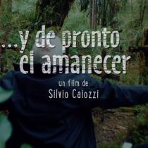 """[VIDEO C+C] Tráiler """"…Y de Pronto el Amanecer"""" de Silvio Caiozzi: volver a los orígenes"""