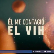 Portadora de VIH se refiere a polémico reportaje de Canal 13 que es acusado de criminalizar la enfermedad