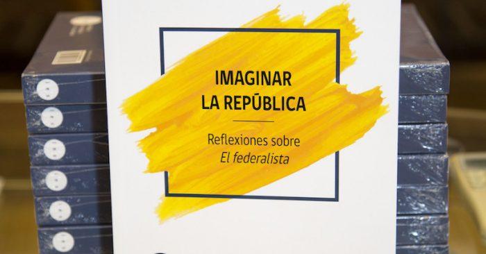 """Libro """"Imaginar la República. Reflexiones sobre El federalista"""""""