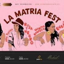 ¡Ana Tijoux, Mariel Mariel,Evelyn Cornejo y Mákina Kandela dan vida a La Matria Fest!