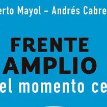 El Frente Amplio y la política según Mayol y Cabrera