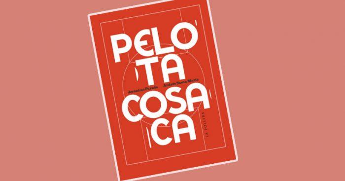"""Lanzamiento libro """"Pelota Cosaca"""" de Jerónimo Parada y Andrés Santa María en Galería Mackenna"""