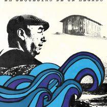 """Documental """"Cantalao: el secuestro de un legado"""", el último deseo inconcluso de Pablo Neruda"""