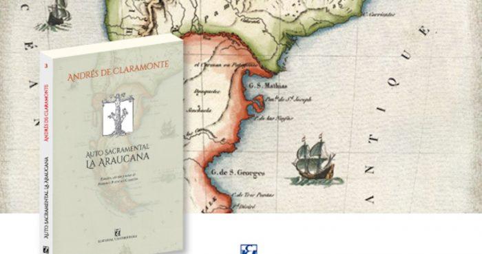 """Lanzamiento libro """"Auto sacramental La Araucana"""" de Andrés de Claramonte en Archivo Nacional"""