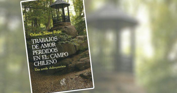 """Presentación libro """"Trabajos de amor perdidos en el campo chileno"""" de Orlando Sáenz en Instituto Chileno Británico"""